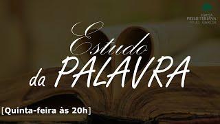 Estudo da Palavra | I Reis 17:1-7