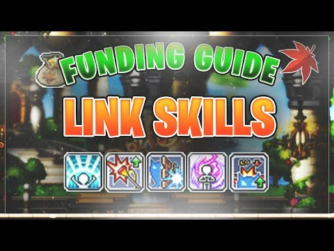 MapleStory - Complete Guide on Link Skills! (2018)