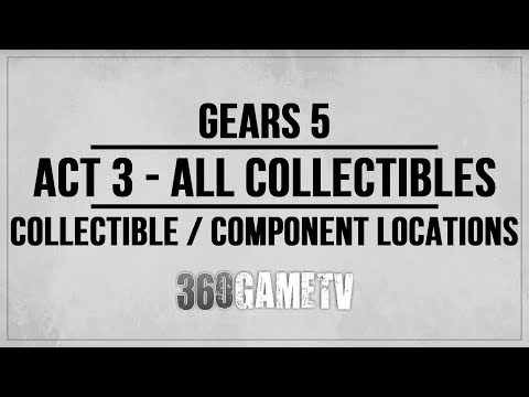 Gears 5 Act 3 All Collectibles / Components Locations Guide - Collectibles / Components Walkthrough