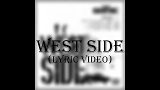 The Game - West Side (Lyric Video)