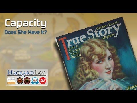 Determining Capacity - a True Story | CA Trust & Estate Litigation