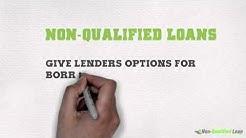 Non Qualified Mortgage Loan | Non-QM | Non Qualified Loan