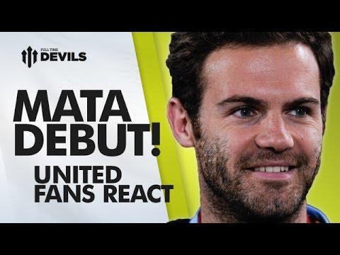 Juan Mata Debut - Fans React   Manchester United   Old Trafford