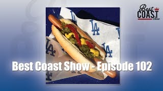 Ep 102 - Dozier Dodgers | Best Coast Show