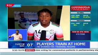 Hoe Kenyans Sportsmen are spending time in self-isolation