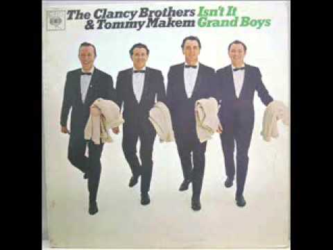 The Clancy Brothers & Tommy Maken - Isn't It Grand Boys