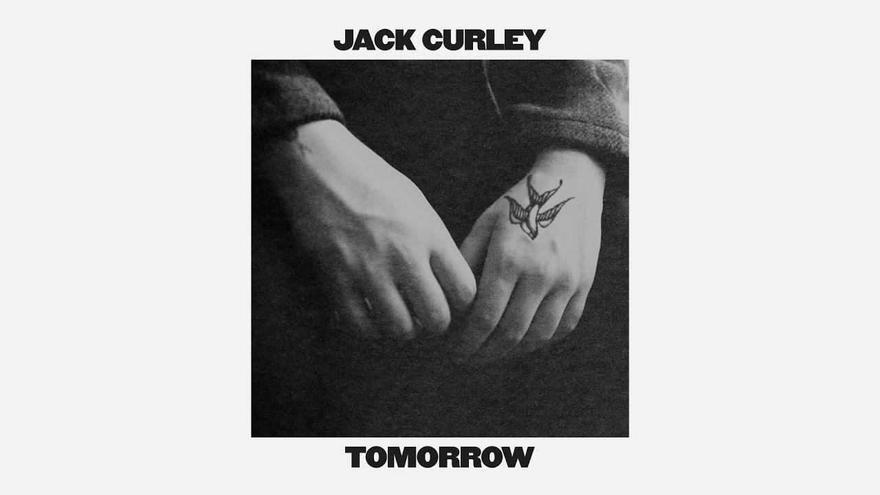 Jack Curley – Tomorrow (Official Audio)