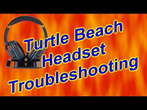 Turtle Beach Headset Troubleshooting