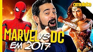 Veredito - Marvel vs DC 2017 | OmeleTV