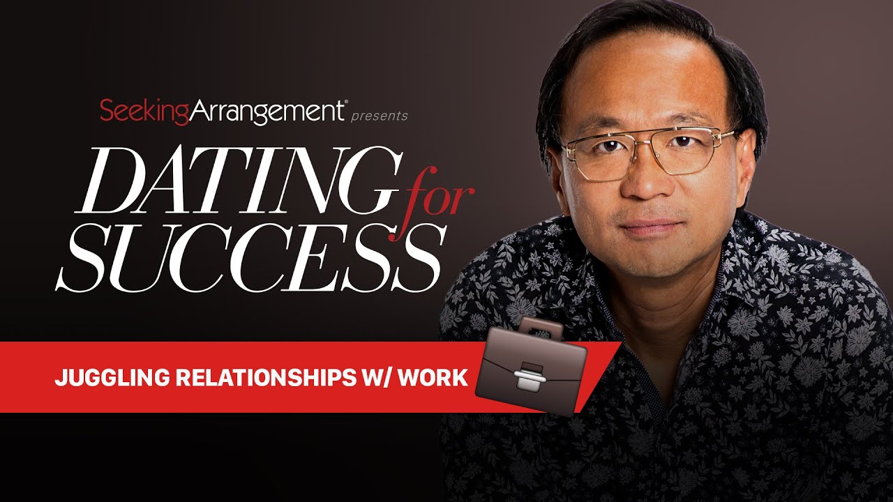 Juggling Relationships with Work   Dating For Success