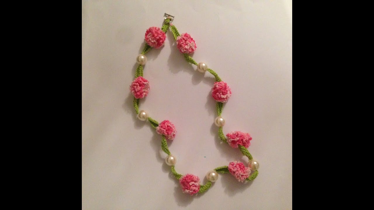 How To Crochet Beautiful Necklace With Flowers And Pearls Youtube