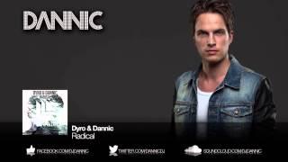 Dyro Dannic Radical