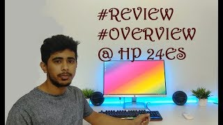 HP 24ES FULL  REVIEW & OVERVIEW || BEST GAMING MONITOR UNDER 15000  || BUY IT OR NOT??