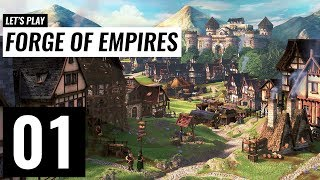 Let's Play: Forge of Empires - Ep 1