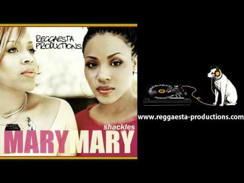 Mary Mary - Shackles - Praise You (reggae version by Reggaesta)