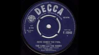 The Long & The Short - Here Comes The Fool (Original 45)
