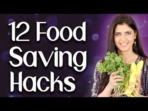 12 Simple Food Saving Hacks / Food Storage hacks - Ghazal Siddique