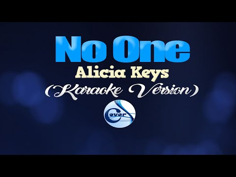 NO ONE - Alicia Keys (KARAOKE VERSION)