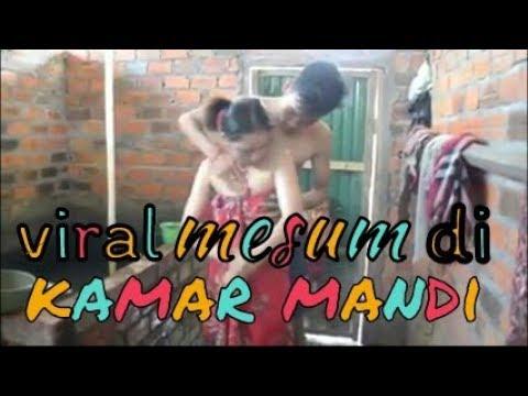 Viral,,,, Mesum Di Kamar Mandi
