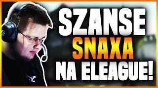 OCENIAM SZANSĘ SNAXA na ELEAGUE!
