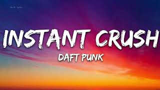 Daft Punk - Instant Crush (Lyrics) ft. Julian Casablancas -  1hour lyrics