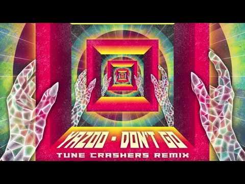 Yazoo – Dont Go Tune Crashers Remix