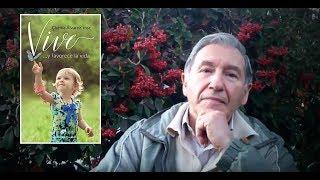 ¡Vive! …y favorece la vida por Chema Álvarez, msc