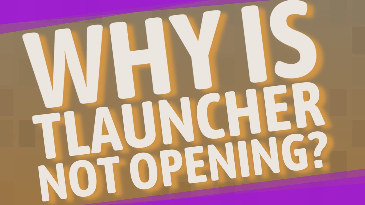 Why is TLauncher not opening? - YouTube