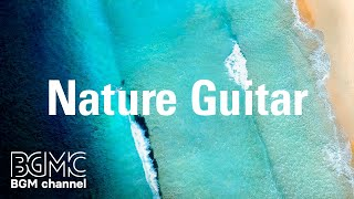 Relaxing Guitar Music - Easy Listening Calm Music for Relaxation, Meditation, Sleep, Study