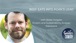 """Beef eats into pork's lead"" with Blake Holgate"