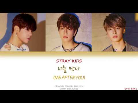 Stray Kids (스트레이 키즈) - 너를 만나 (Me After You) Lyrics [Cover]