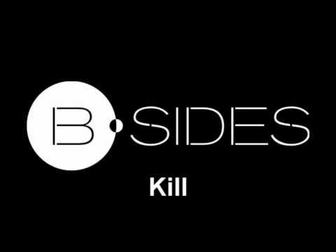 B-sides - Kill
