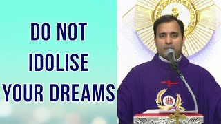 Series of talks on Joseph the Patriarch: Do not idolise your dreams - Fr Joseph Edattu VC