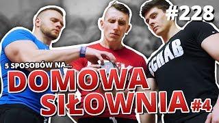 5 sposobów na... DOMOWĄ SIŁOWNIĘ #4 (feat. WarszawskiKoks)