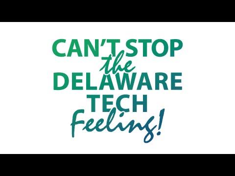 Can't Stop the Delaware Tech Feeling!