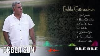 Ekber Sun Bile Bile