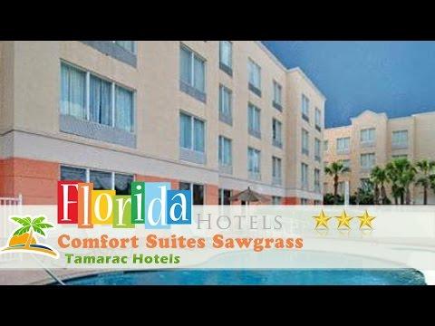 Comfort Suites Sawgrass - Tamarac Hotels, Florida