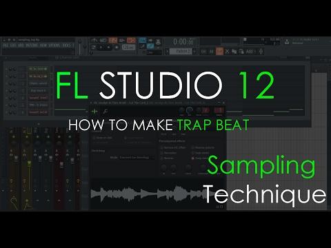 How to make a Trap Beat | Sampling Technique | FL Studio 12