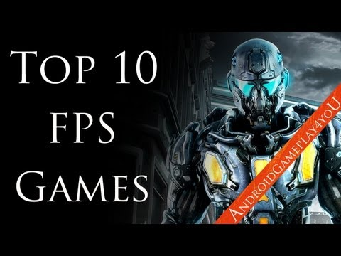 Top 10 Best Android FPS HD Games 2013! (Free And Paid)