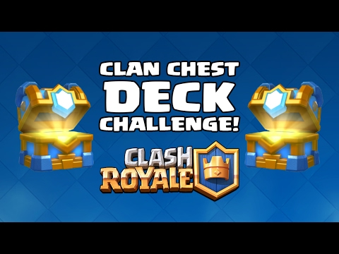 Clan Chest Deck Challenge! - Clash Royale (Indonesia)