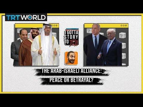 I Gotta Story To Tell Episode 6: The Arab-Israeli Alliance, Peace Or Betrayal?