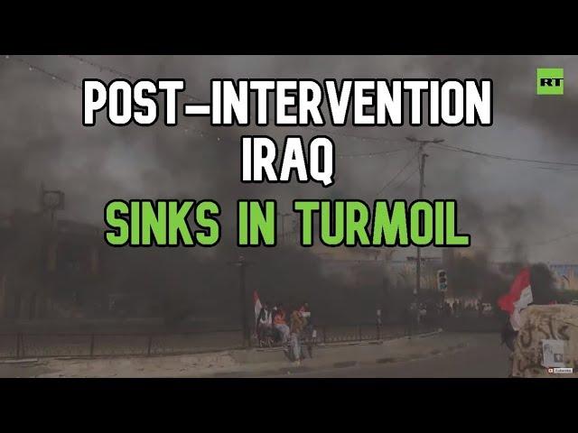 Iraq sinks in protest turmoil despite US promises during 2003 intervention