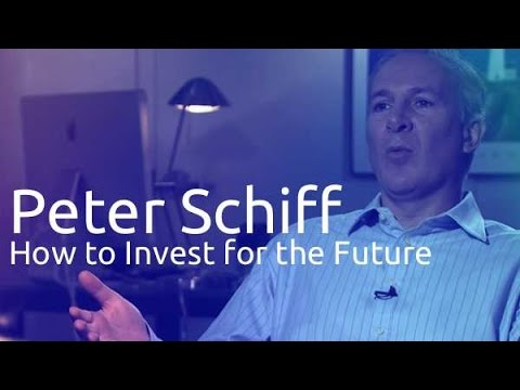Peter Schiff: How To Invest For The Future