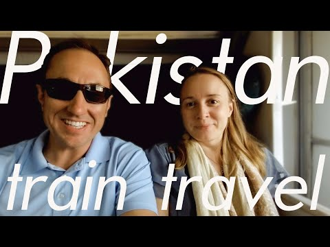 Pakistan Train Travel | Islamabad To Lahore (we Do Appreciate A Non-spanking Train Route)