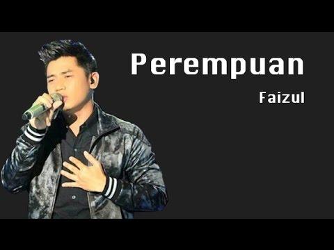 Perempuan - Faizul (Lyrics)