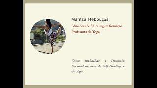 Como trabalhar a Distonia Cervical através do Self-Healing e do Yôga