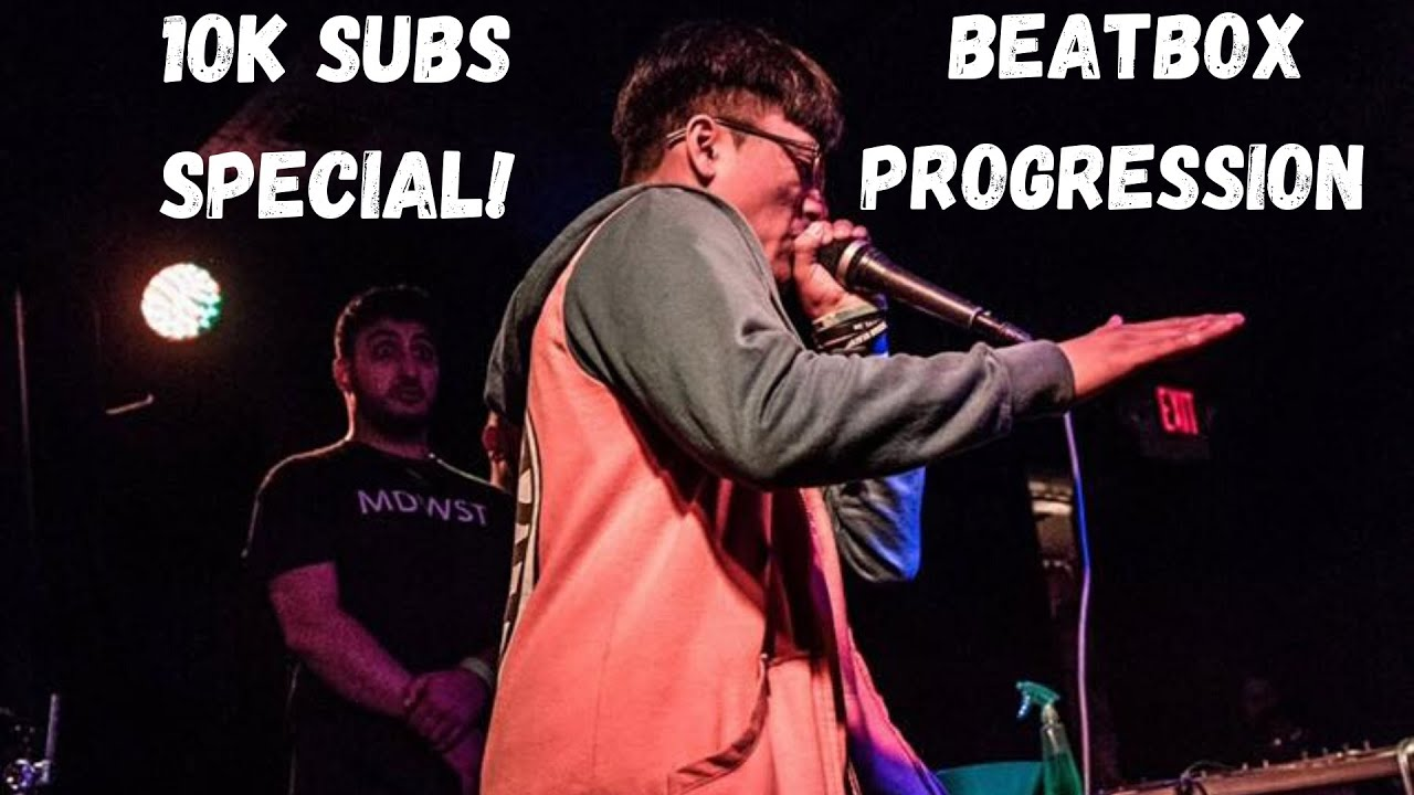1 MONTH TO 6 YEARS OF BEATBOX  (10K SUBSCRIBERS SPECIAL)
