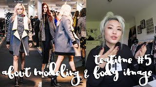 My Experiences As A Fashion Model & Talking About Body Image