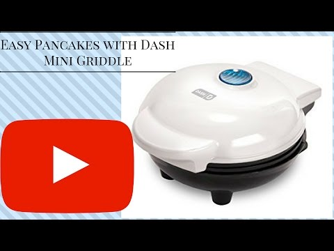 EASY PANCAKES WITH DASH MINI GRIDDLE