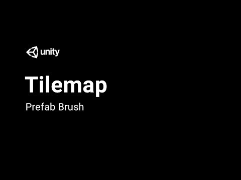 Tilemap: Prefab Brush